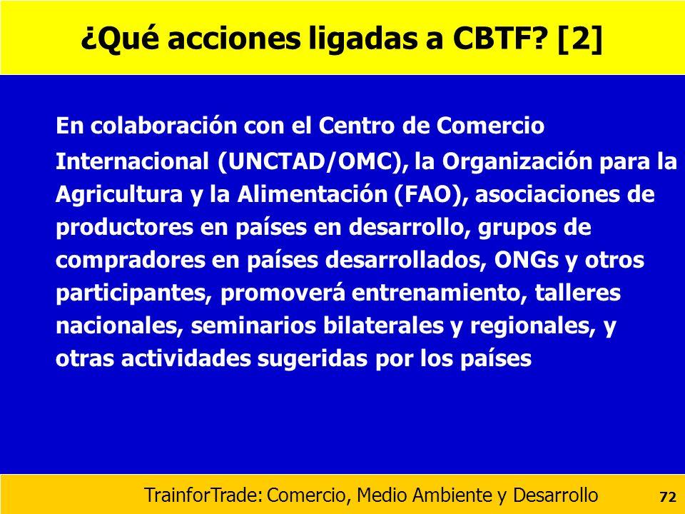 ¿Qué acciones ligadas a CBTF [2]